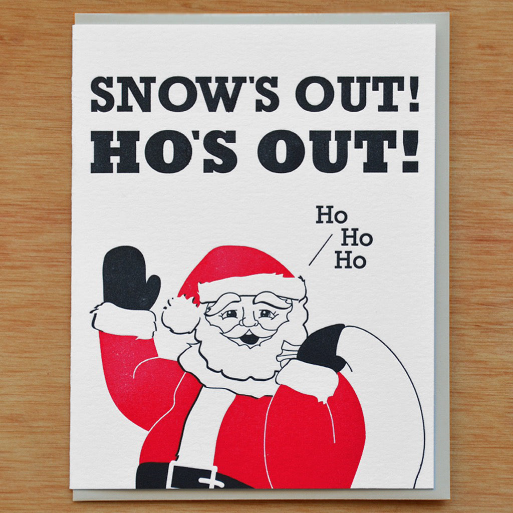 Snow's Out Hos Out Card