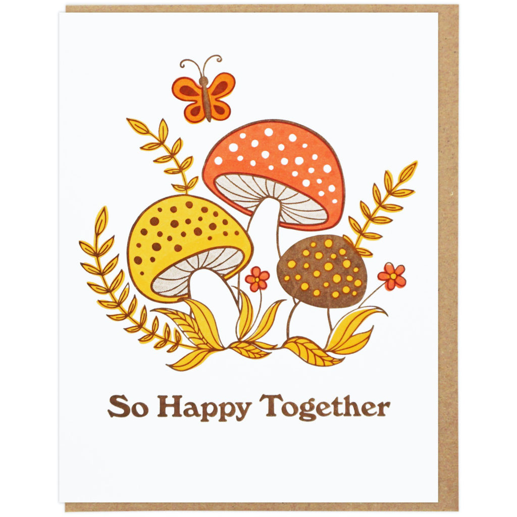 So Happy Together Mushrooms Card