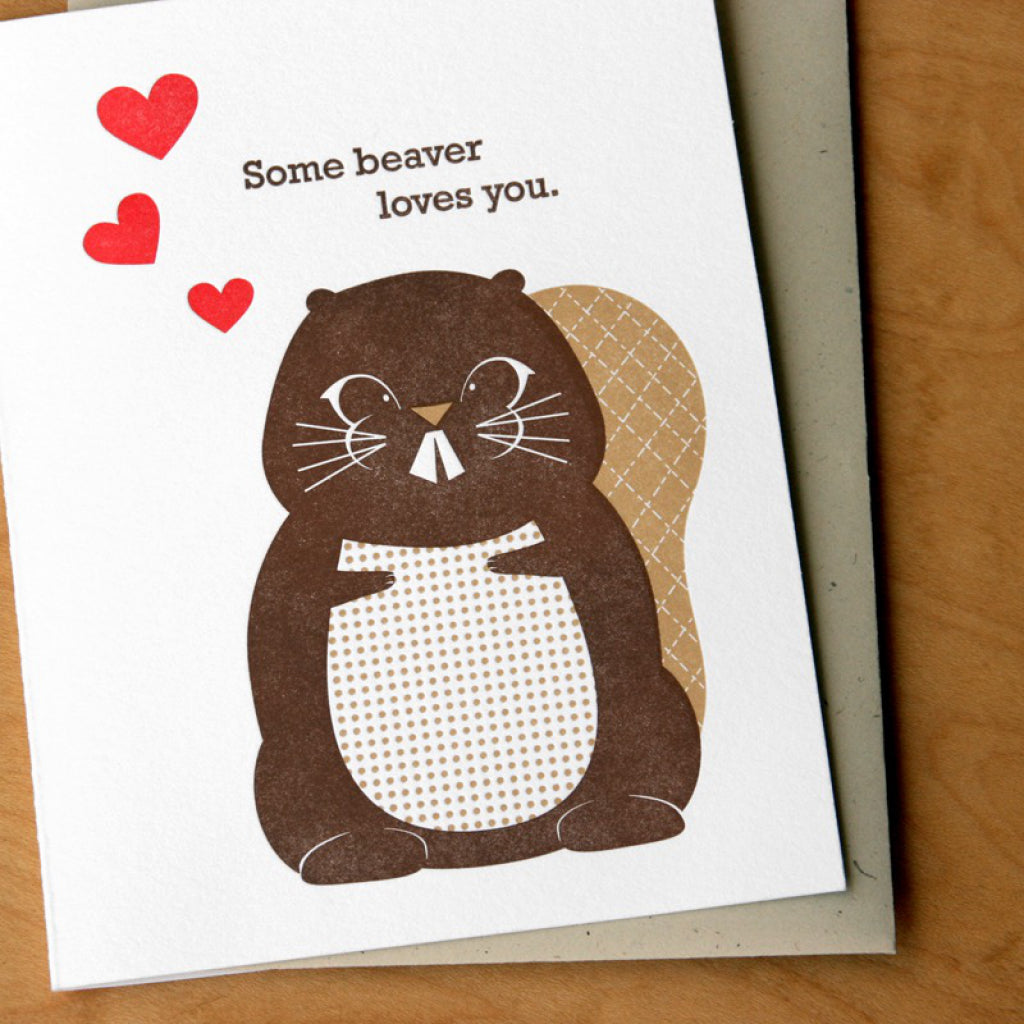 Some Beaver Loves You Card