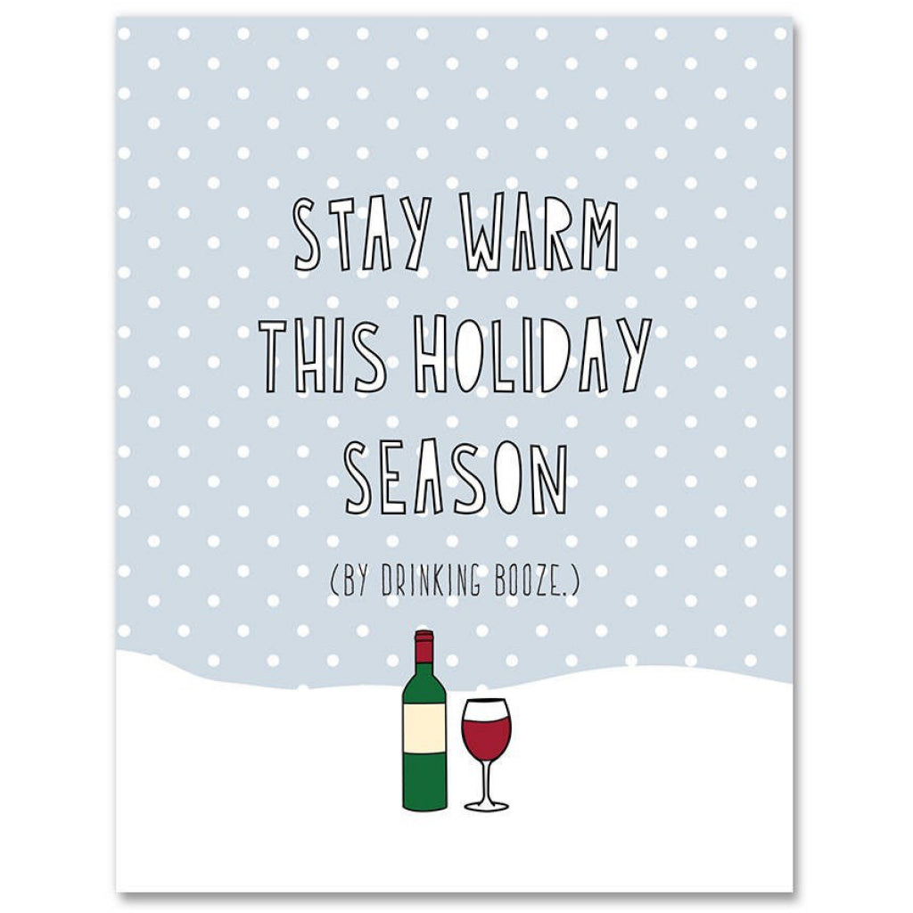 Stay Warm With Booze Card
