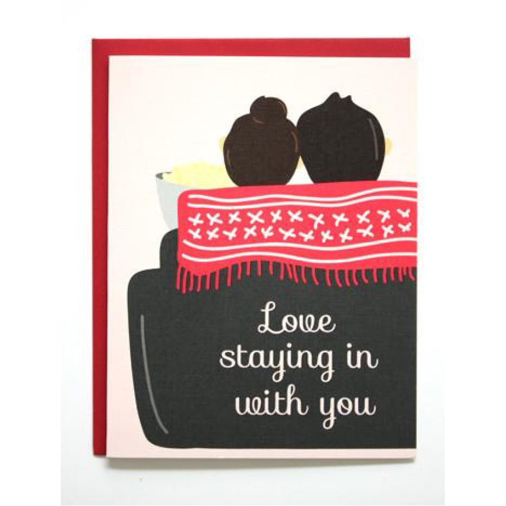 Staying In With You Card