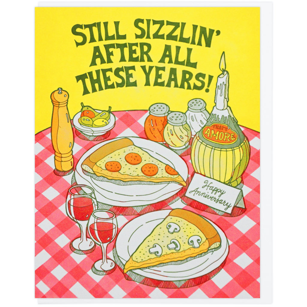 Still Sizzlin' Pizza Anniversary Card