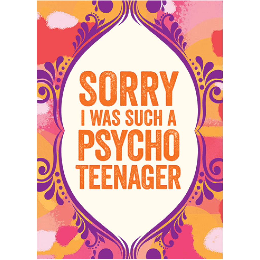 Such A Psycho Teenager Card