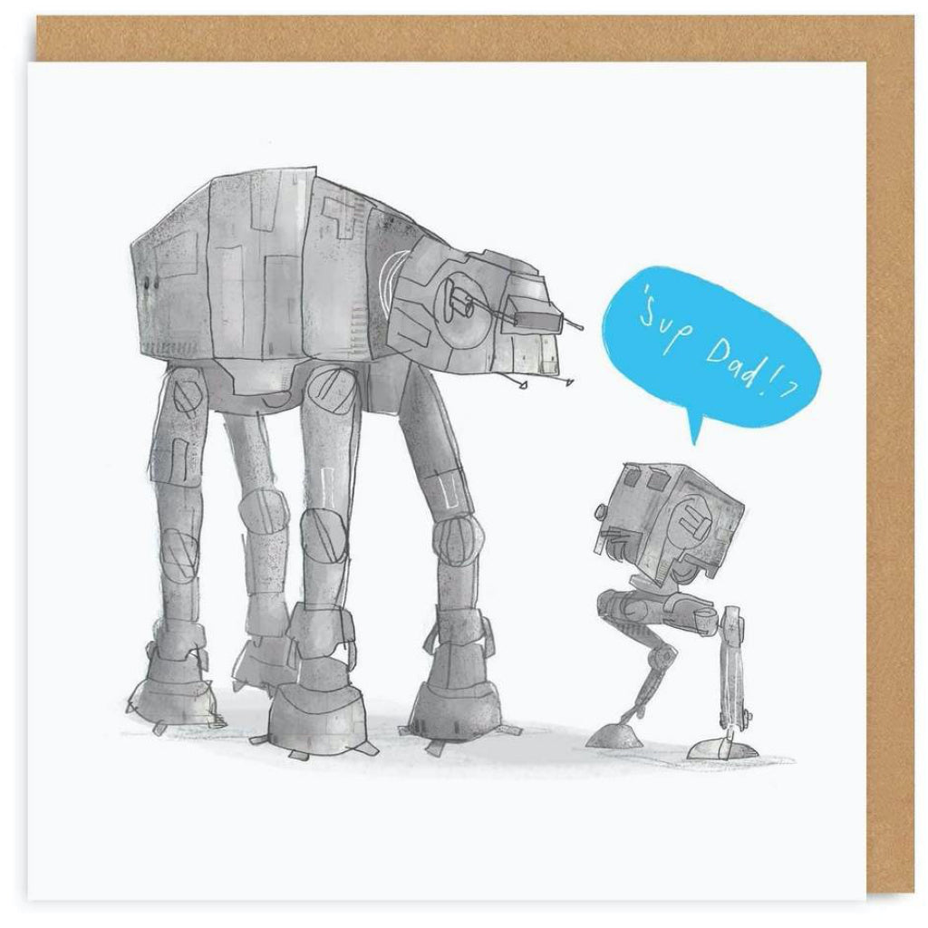 Sup Dad Star Wars AT-AT Card