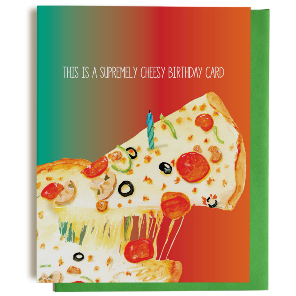 Supreme Pizza Birthday Card