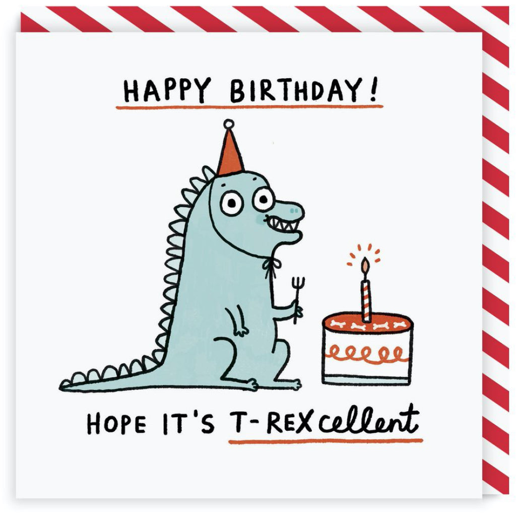T-Rexcellent Birthday Card