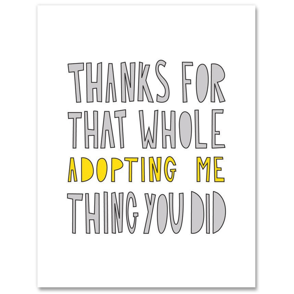 Thanks For Adopting Me Card