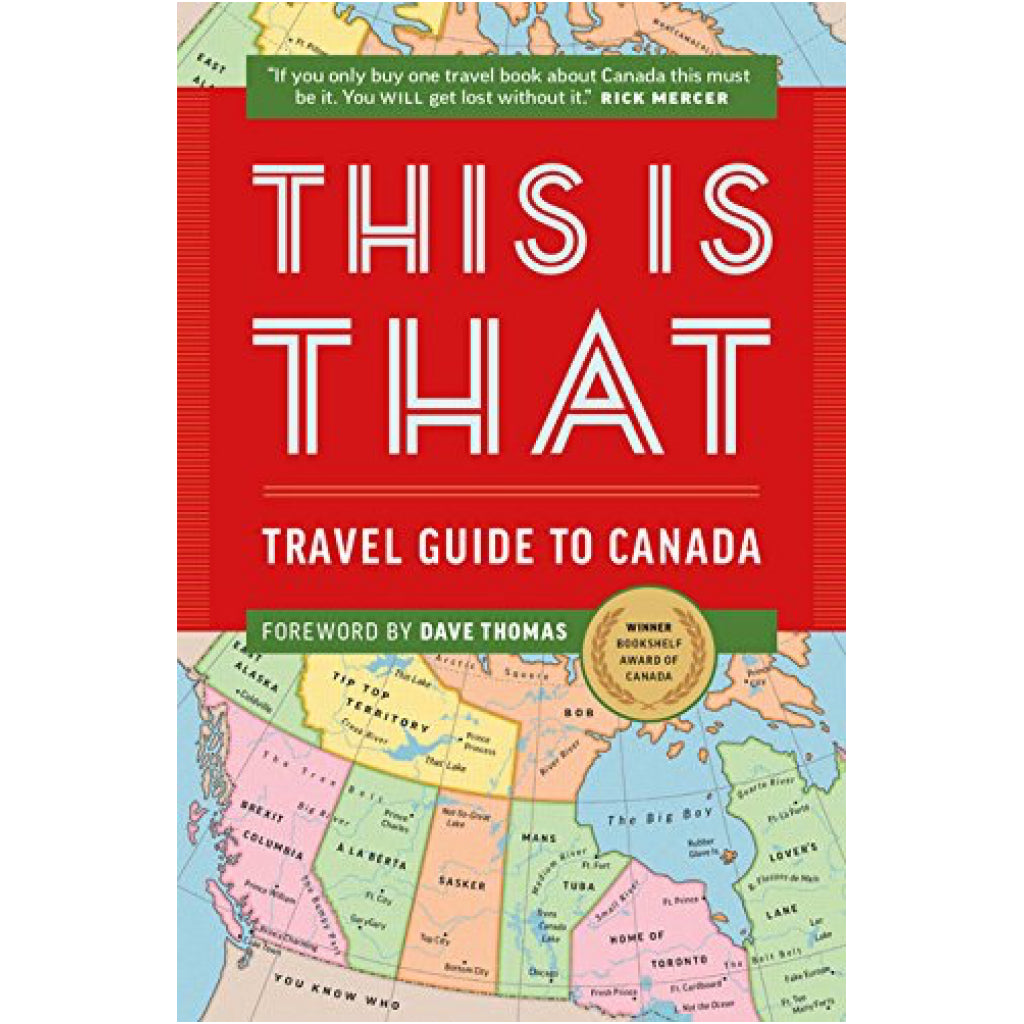 This is That Travel Guide To Canada