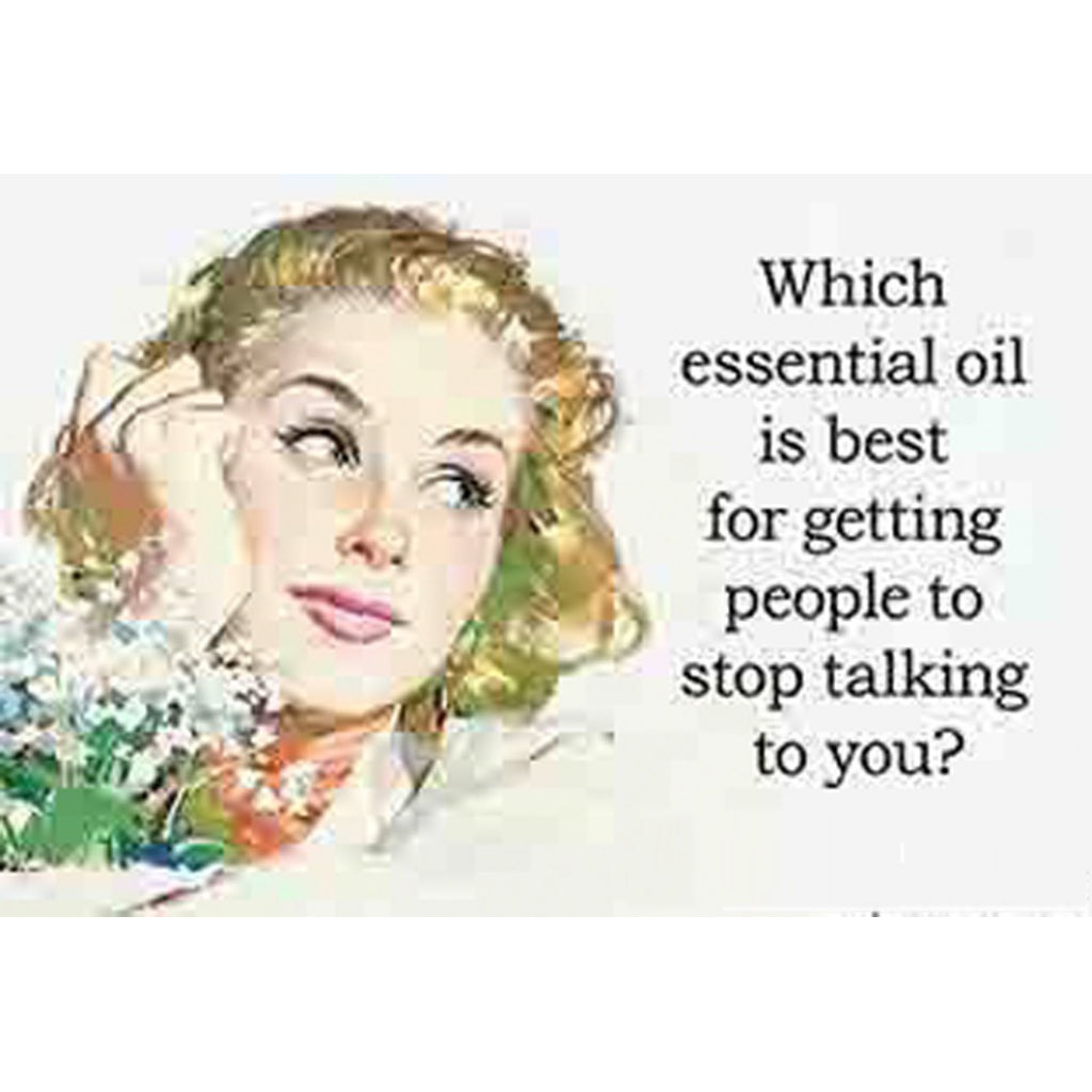Which Essential Oil Is Best For Getting People To Stop Talking To You? Magnet