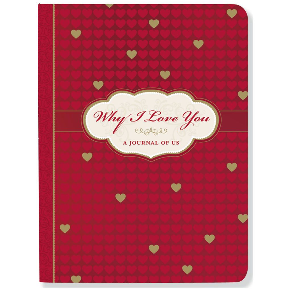 Why I Love You - A Journal Of Us