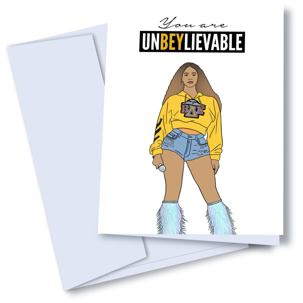 You Are Un-BEY-lievable Card