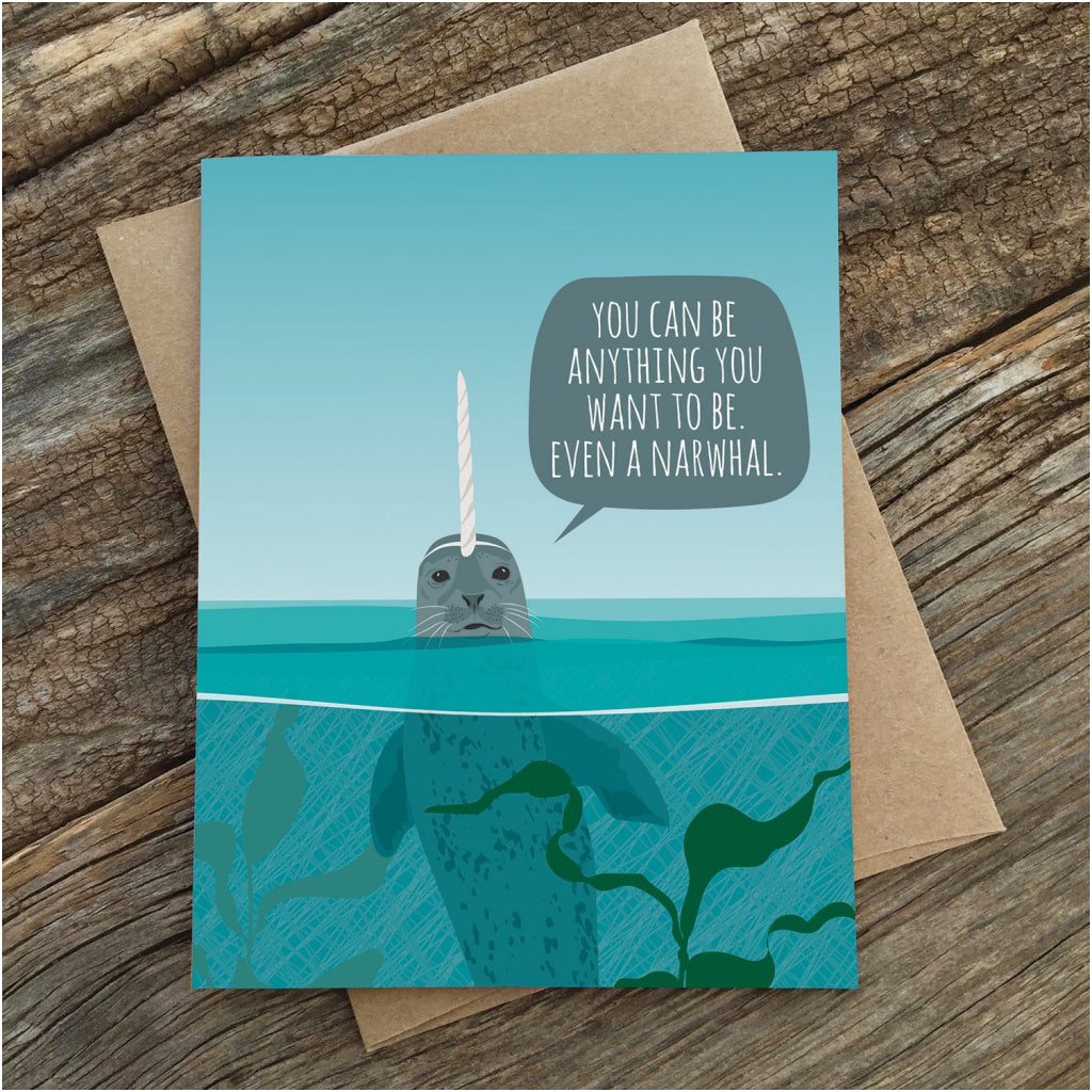 You Can Be Anything Narwhal Card With Envelope