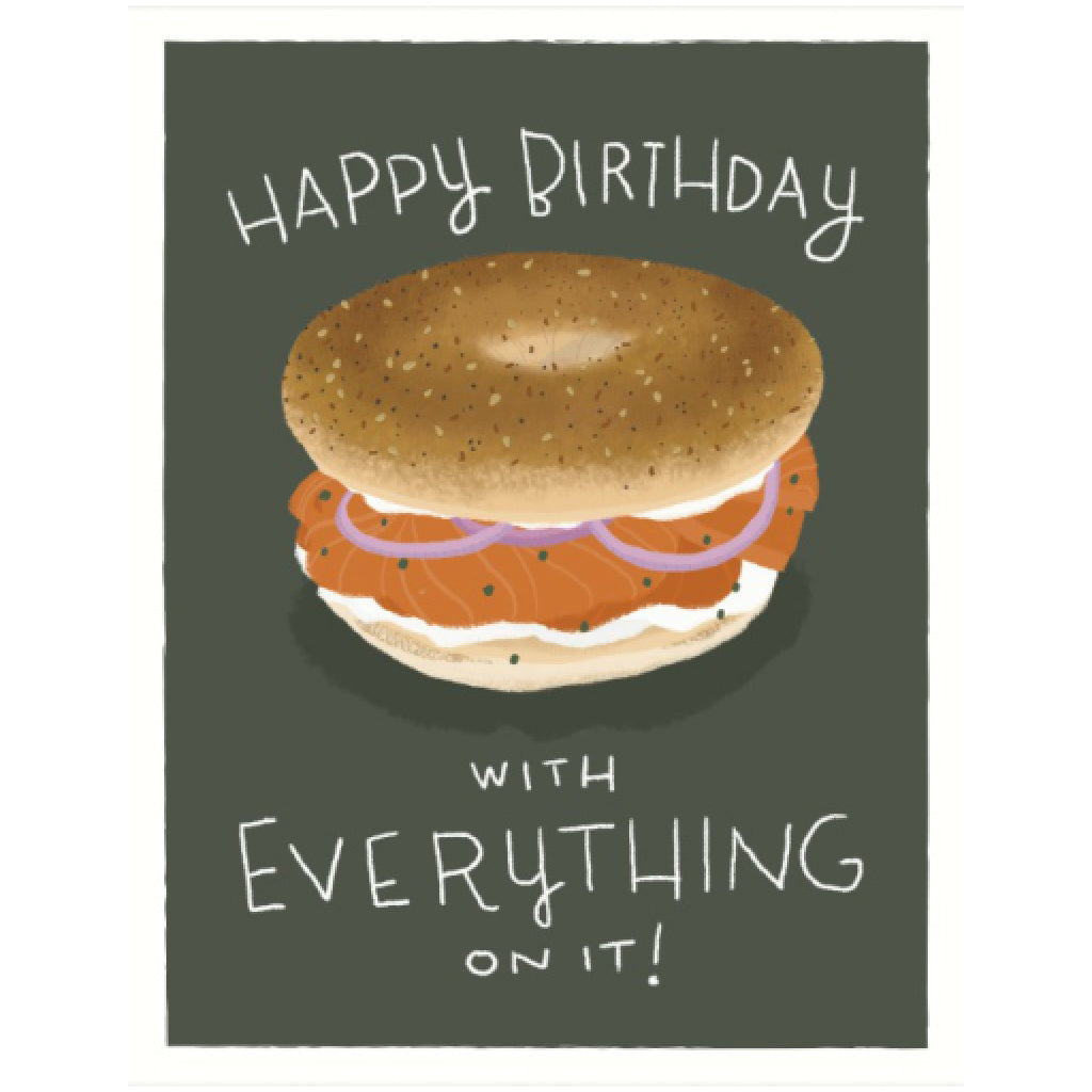Bagel With Everything Birthday Card