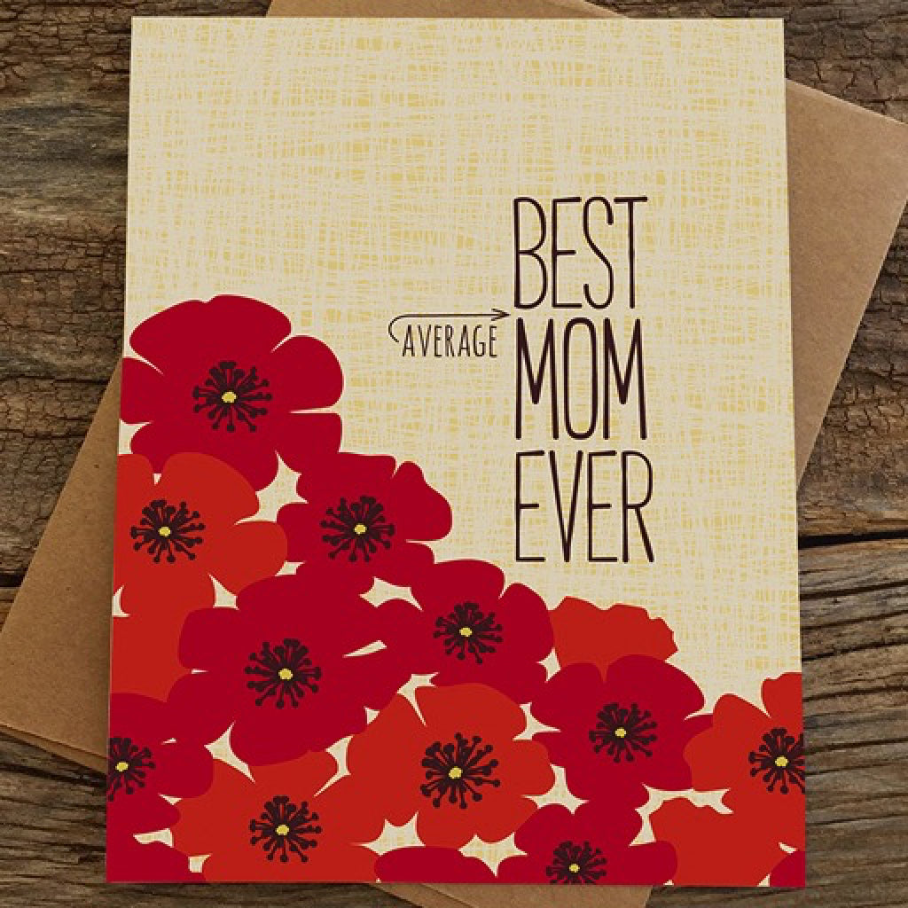 Best Average Mom Ever Card