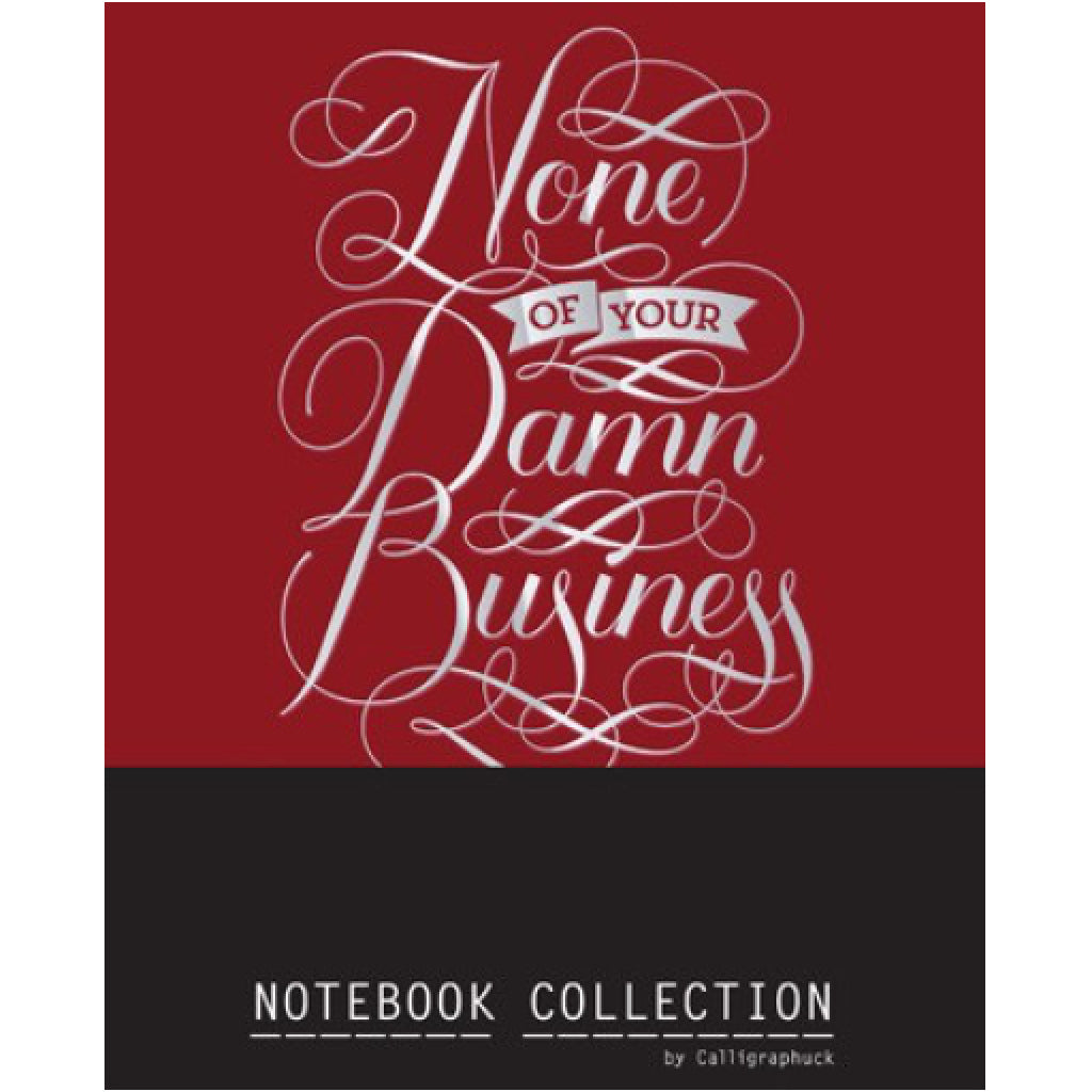 Calligraphuck Notebook Collection