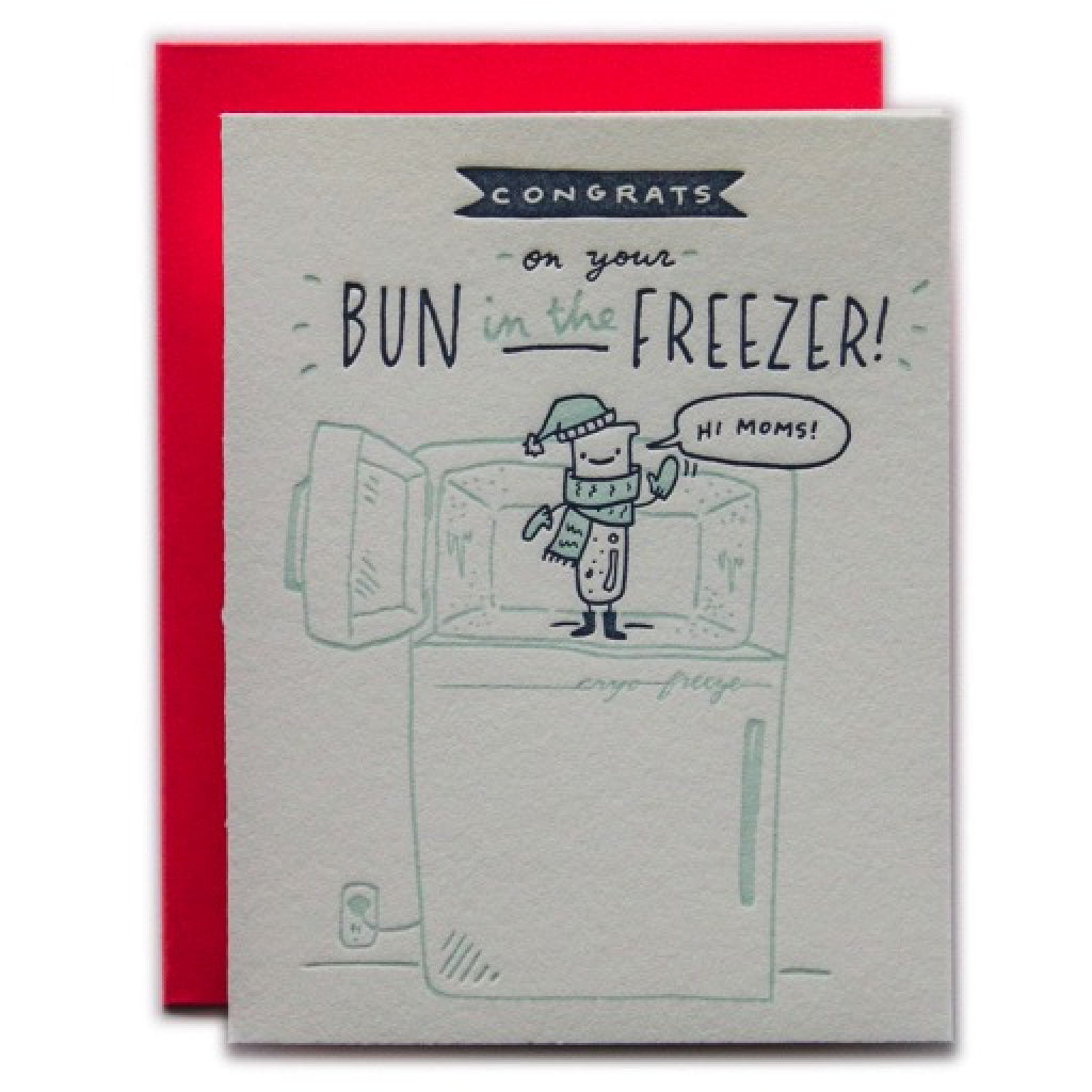 Congrats on Your Bun in the Freezer Baby Card