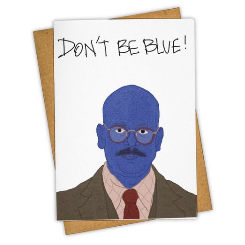 Dont Be Blue Card