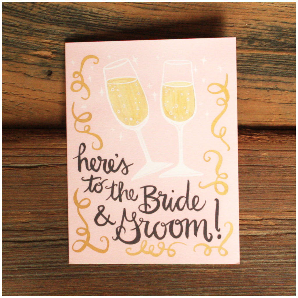 Heres To Bride And Groom Card