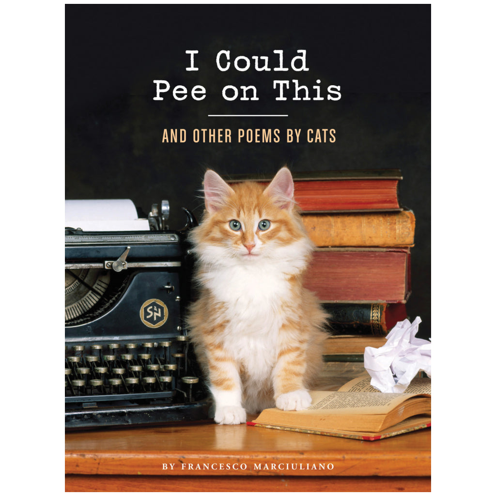 I Could Pee on This Book