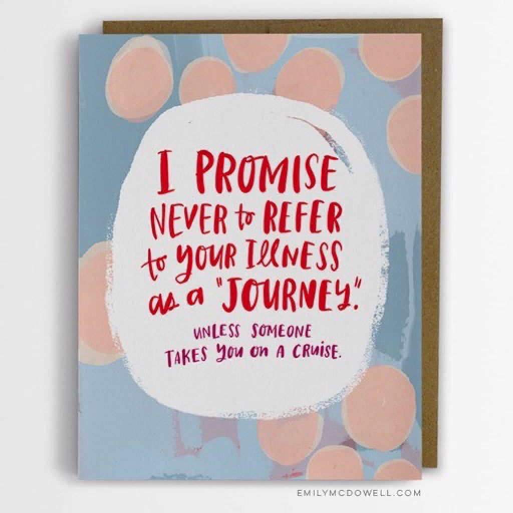 Illness Is Not A Journey Empathy Card
