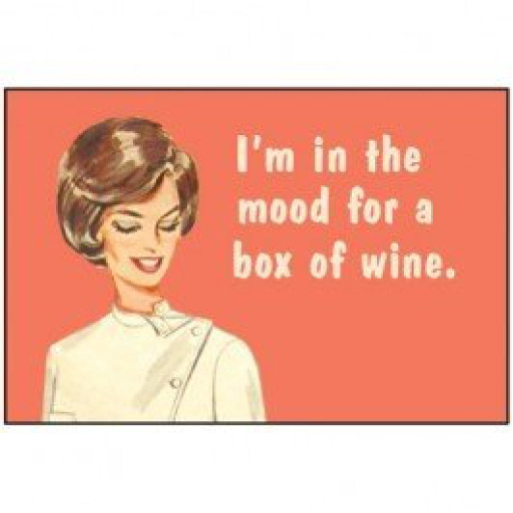 In The Mood For A Box Of Wine Magnet