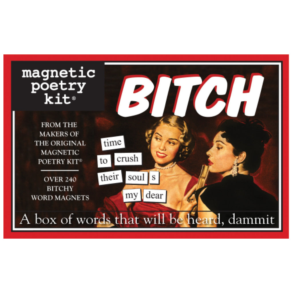 Magnetic Poetry Bitch