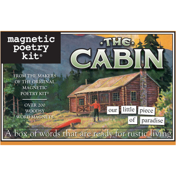 Magnetic Poetry The Cabin