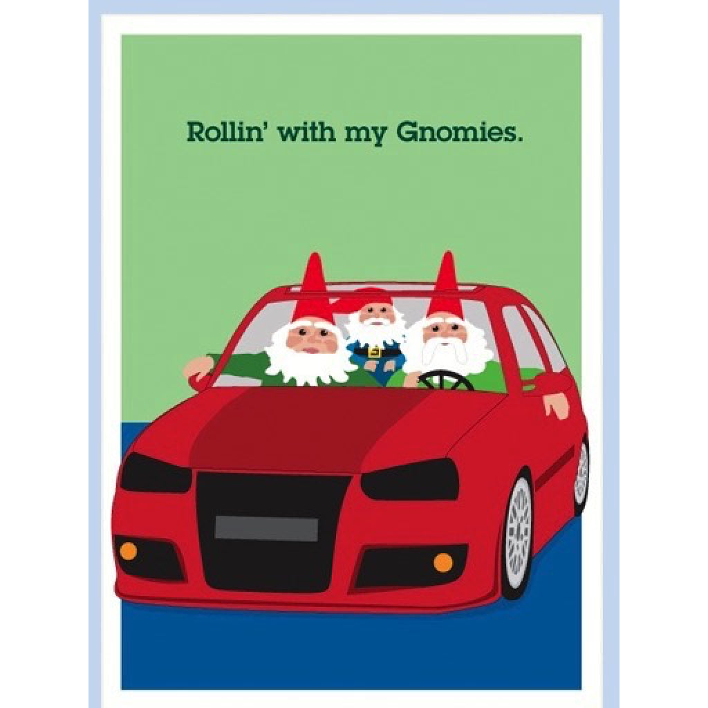 Rolling With My Gnomies Card