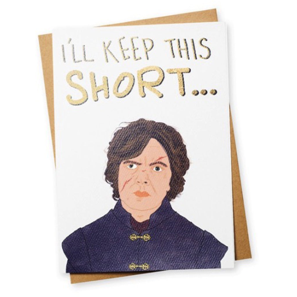 Shorty Wanna Ride Game of Thrones Greeting Card