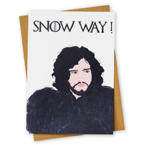 Snow Way Game of Thrones Greeting Card