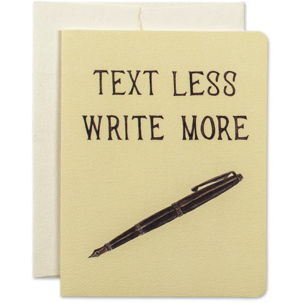 Text Less Write More Card