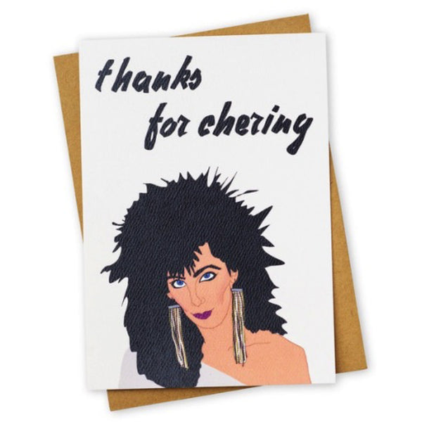 Thanks for Chering Cher Greeting Card