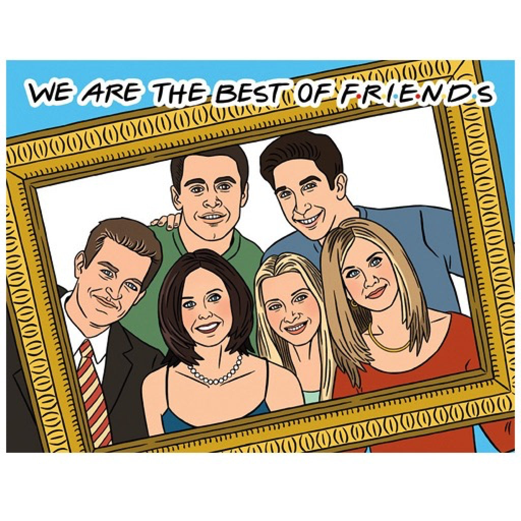 We are the Best of Friends Card