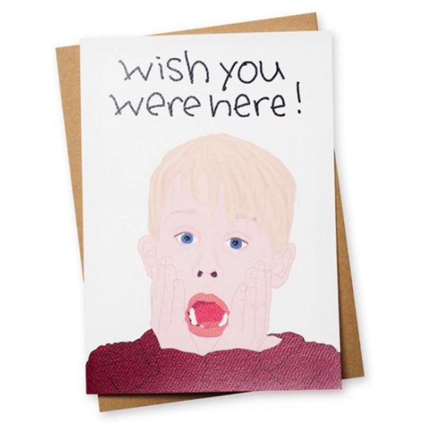 Wish You Were Here Home Alone Card