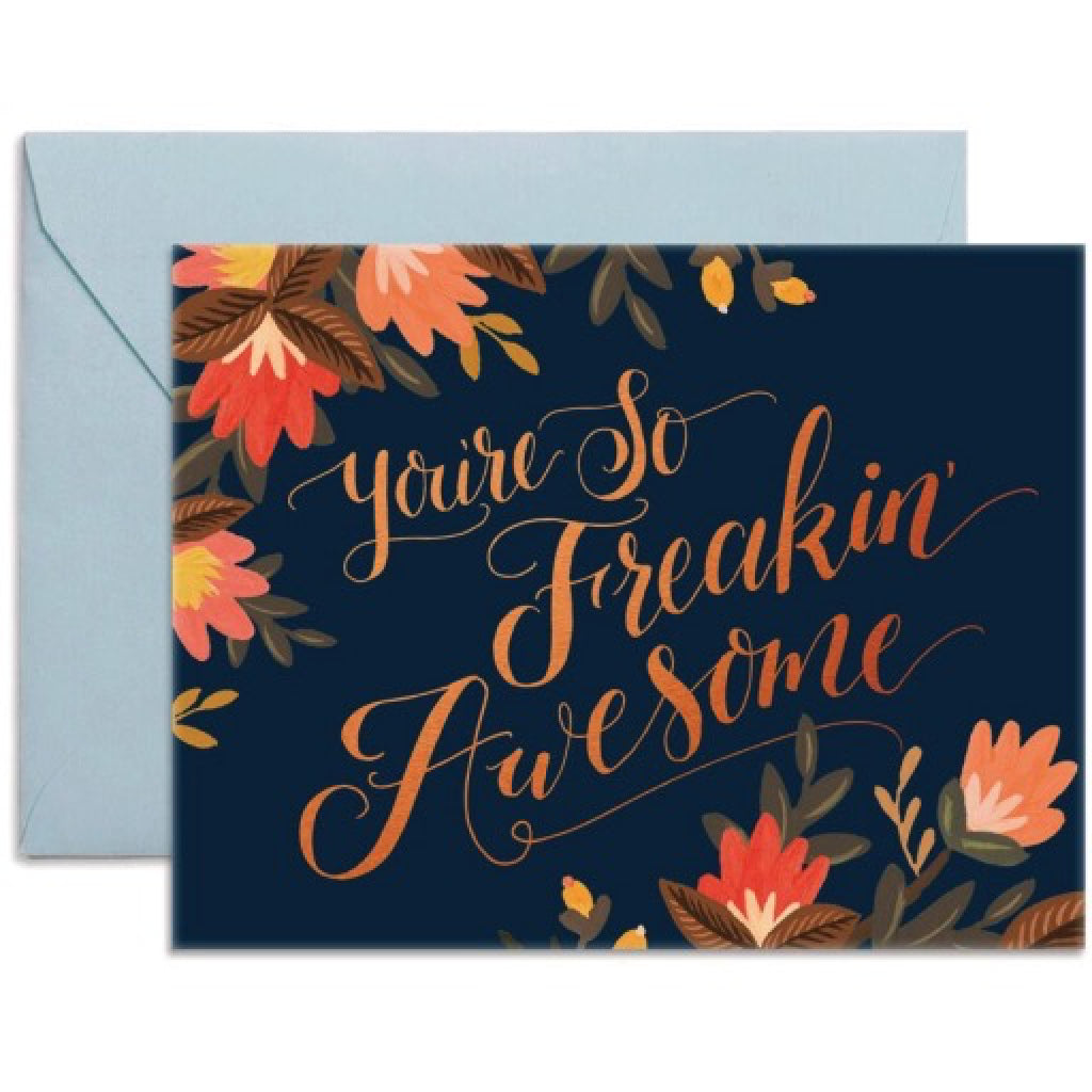 You're So Freakin Awesome Card