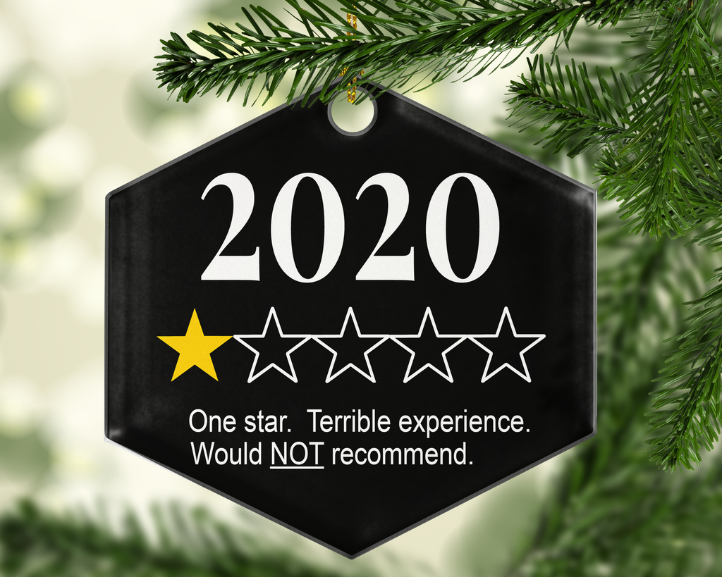 2020 One Star Review Ornament - Shatterproof Acrylic Ornament  - - Endlessly Trendy Boutique