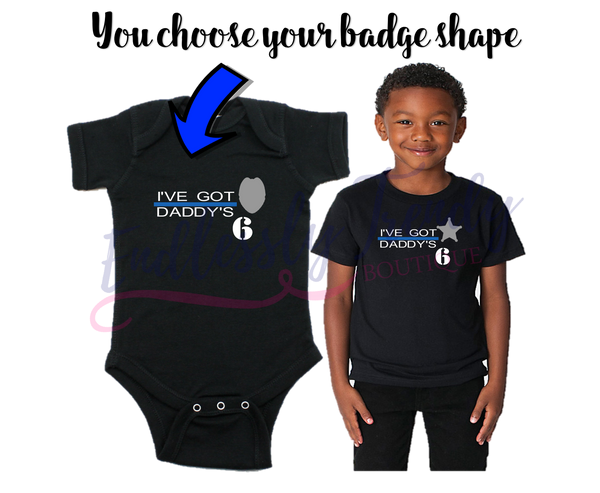 "Custom Police Themed ""I've Got Daddy's 6"" Bodysuit Creeper or Tee - Endlessly Trendy Boutique"