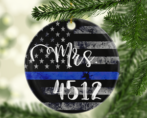Mrs. Badge Number Thin Blue Line TBL Police - Shatterproof Acrylic Ornament  - - Endlessly Trendy Boutique