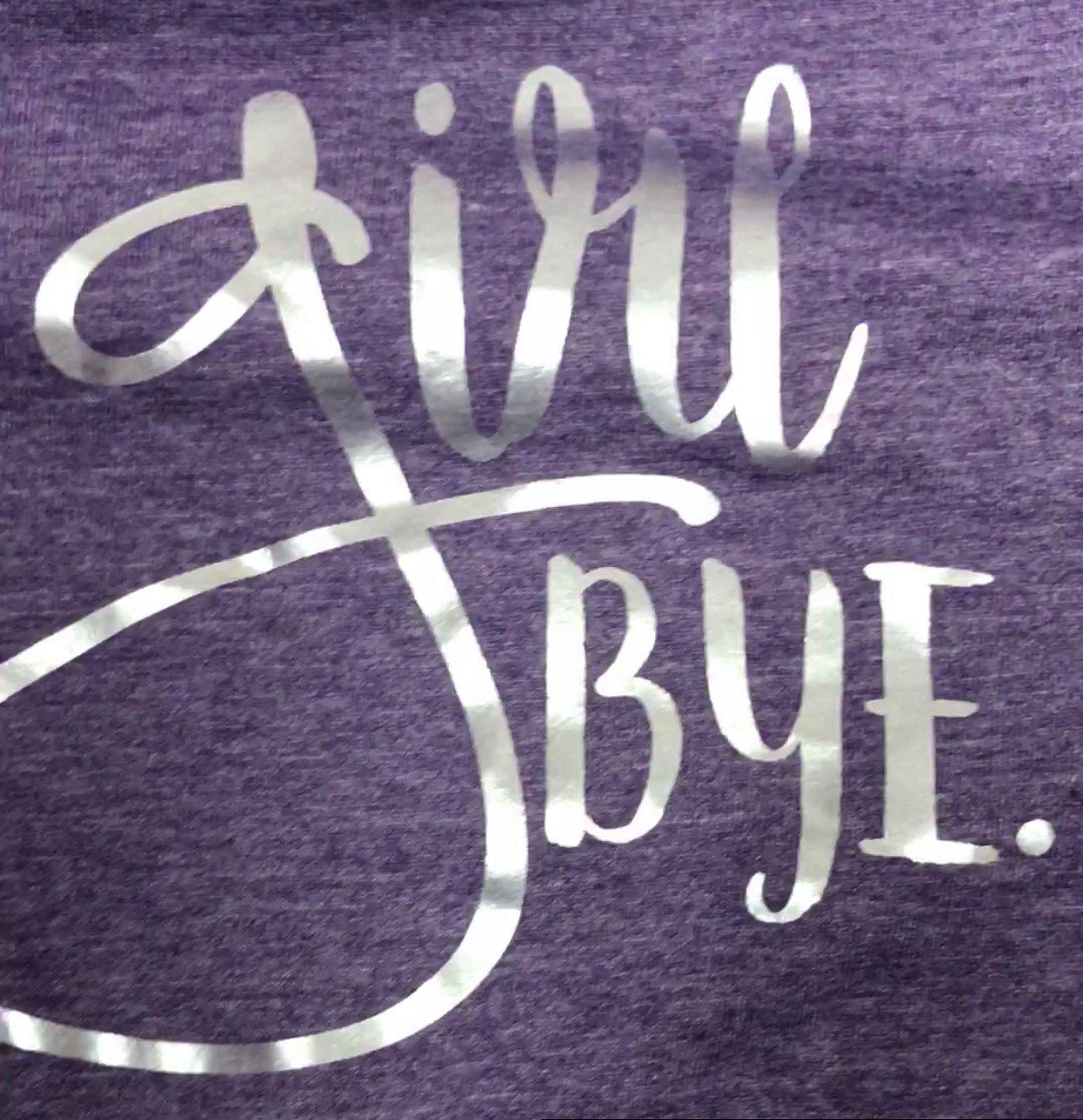 Girl BYE Women's Tee - - Endlessly Trendy Boutique