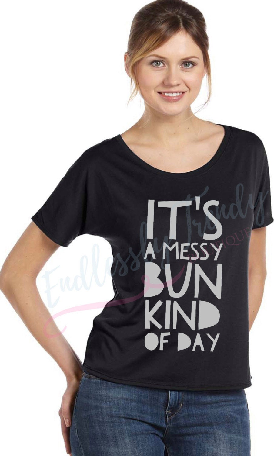 It's a Messy Bun Kind of Day Tee - - Endlessly Trendy Boutique
