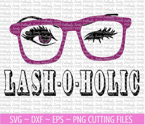 Lash-O-Holic SVG - - Endlessly Trendy Boutique