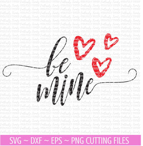 Be Mine Valentine's Day - SVG File - - Endlessly Trendy Boutique