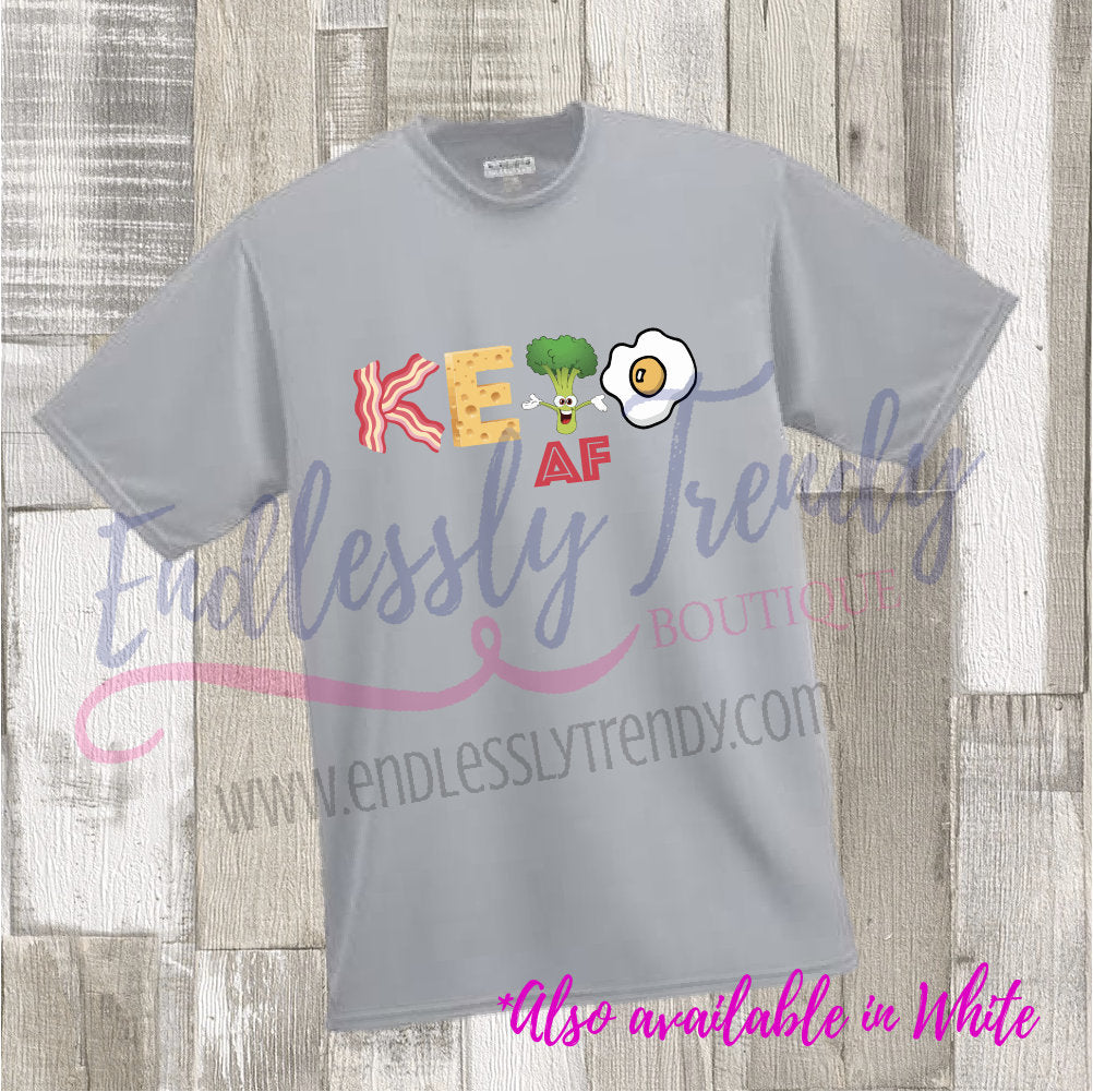 KETOAF Shirt - Keto AF Shirt - - Endlessly Trendy Boutique