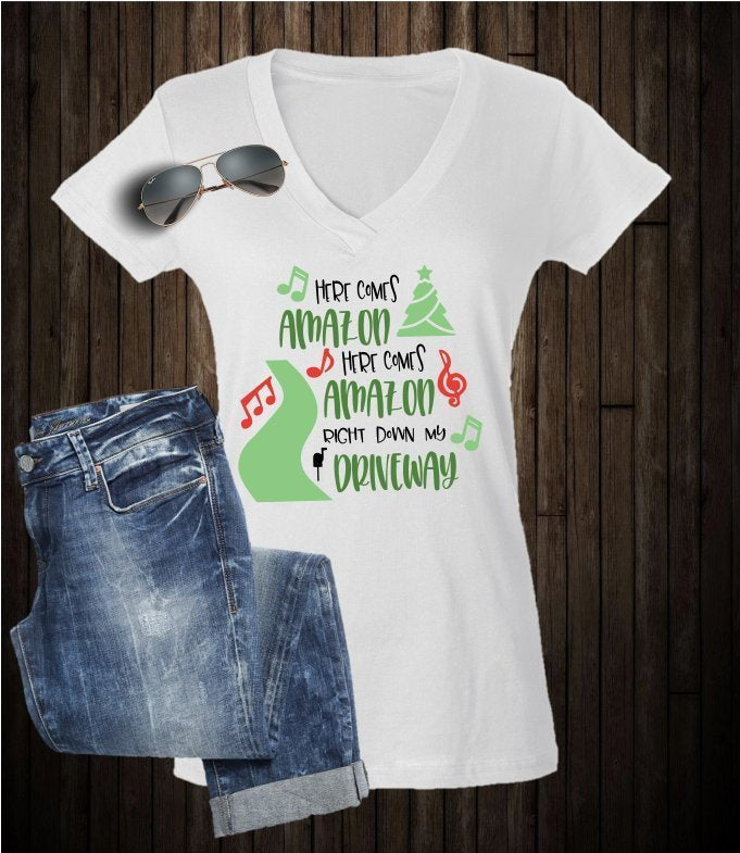 Here Comes Amazon Down My Driveway Shirt - - Endlessly Trendy Boutique