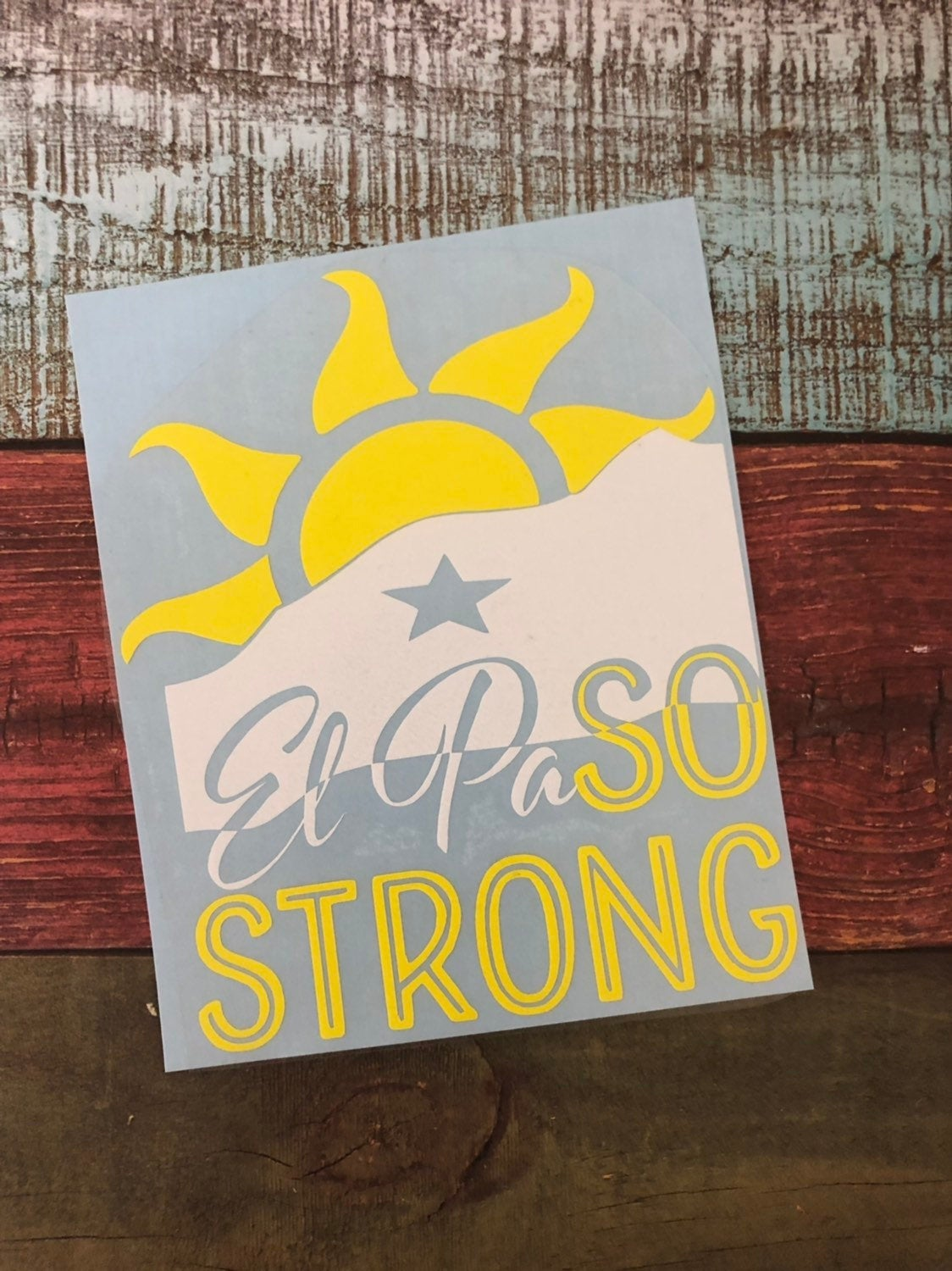 El Paso Strong - #ElPaSOSTRONG Decal (Window Sticker) - Endlessly Trendy Boutique