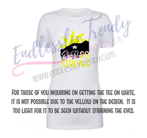 ADULT El Paso Strong Tee - #ElPaSOSTRONG - Endlessly Trendy Boutique