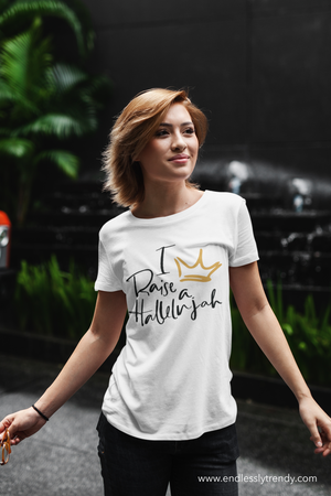 I Raise a Hallelujah Tee - Endlessly Trendy Boutique