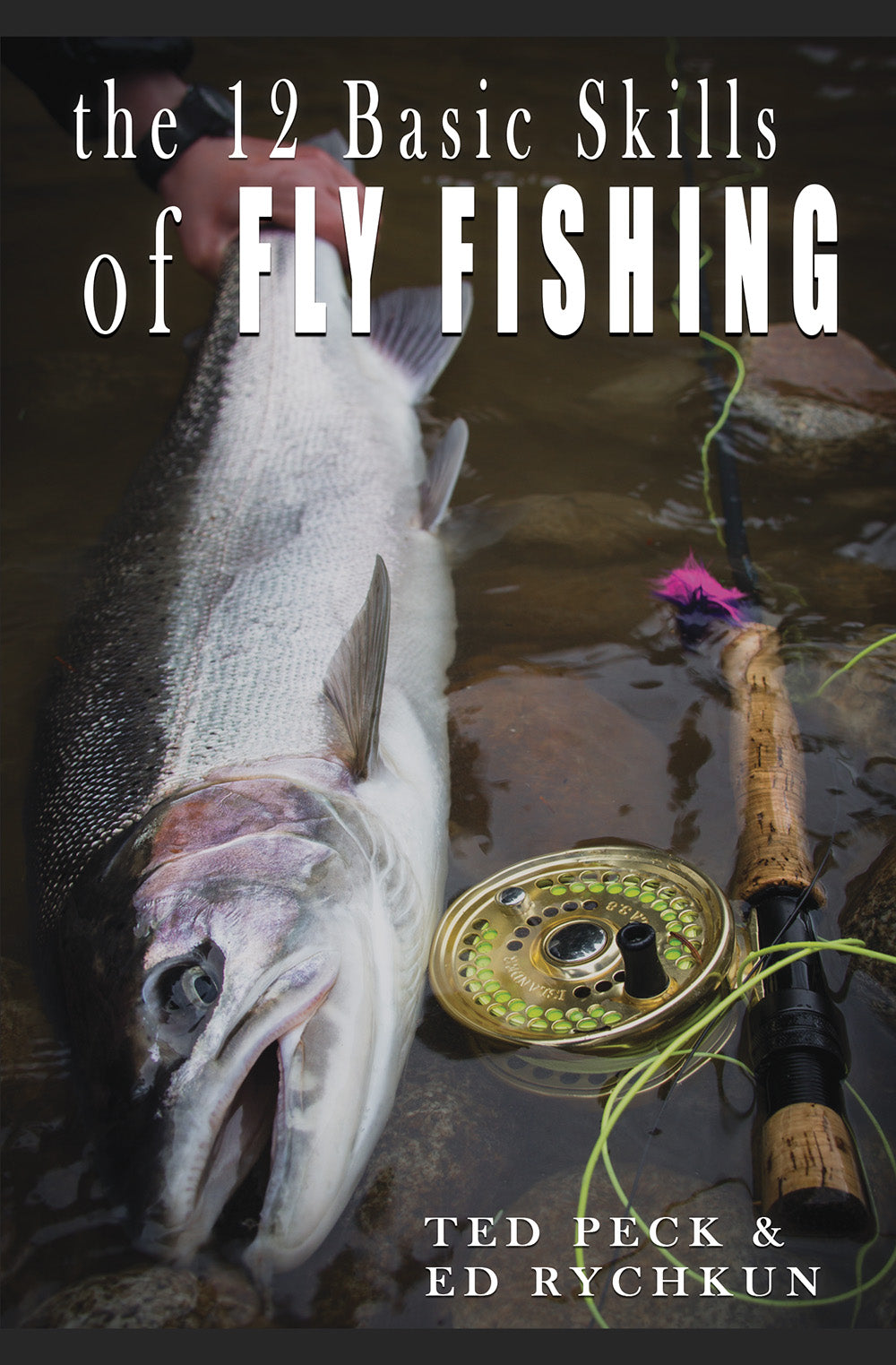 12 Basic Skills of Fly Fishing