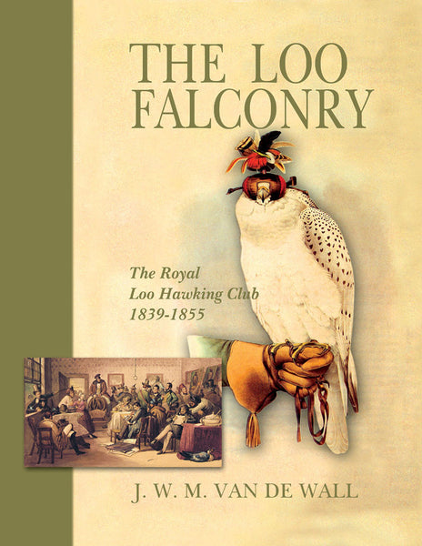 Loo Falconry: the Royal Loo Hawking Club, 1839-1855