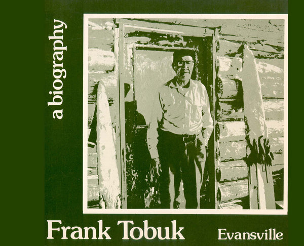 Alaska Biography Series #4 - Evansville - Tobuk